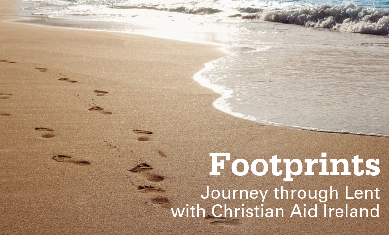 Journey through Lent with daily Footprints, Christian Aid Ireland's reflections