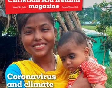 Christian Aid Ireland Magazine | Issue 58 | Autumn/Winter 2020
